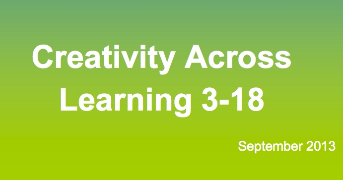 Creativity across learning 3-18 curriculum impact report
