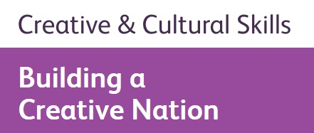 Creative and Cultural Skills - building a creative nation